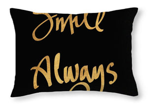Smile Always On Black Throw Pillow