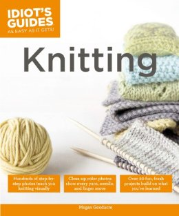 Idiot's Guide Knitting by Megan Goodacre