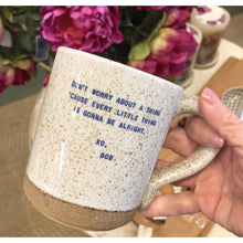 Load image into Gallery viewer, XO Ceramic Quote Mugs  (8 Styles)