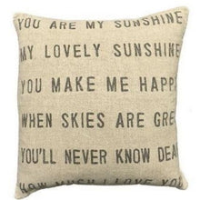 Load image into Gallery viewer, You Are My Sunshine Pillow