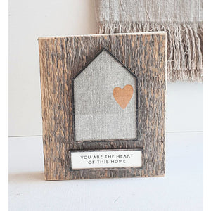 You Are The Heart Of This Home Plaque