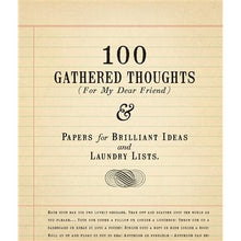 Load image into Gallery viewer, 100 Gathered Thoughts Notepad - For My Dear Friend