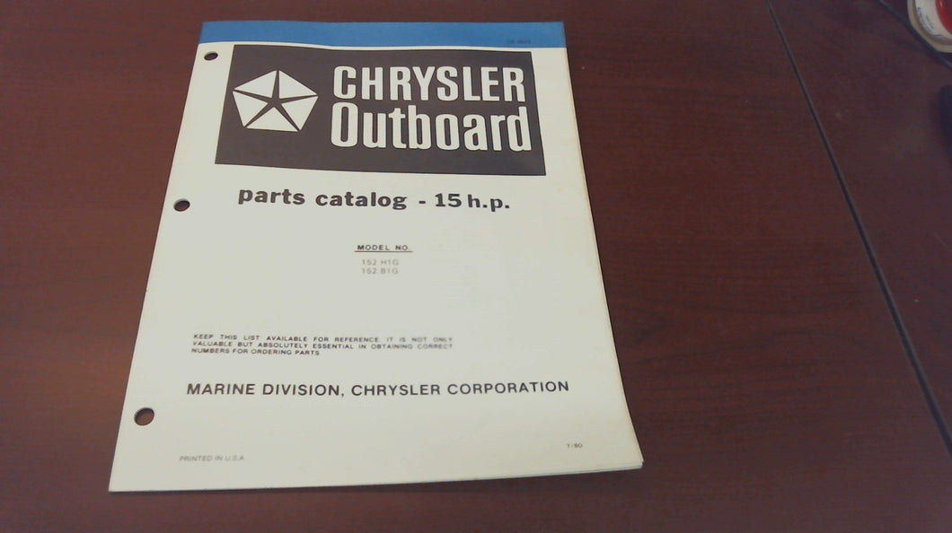 1980 Chrysler Outboard 15 HP 152H1G 152B1G Parts Catalog - Used