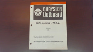 1981 Chrysler Outboard 7.5 H.P. Special 72 H2E 72 B2E Parts Catalog - Used