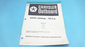 1979 Chrysler Outboard 45 H.P. 456 457 H0L B0L 459 H0J B0J Parts Catalog - Used