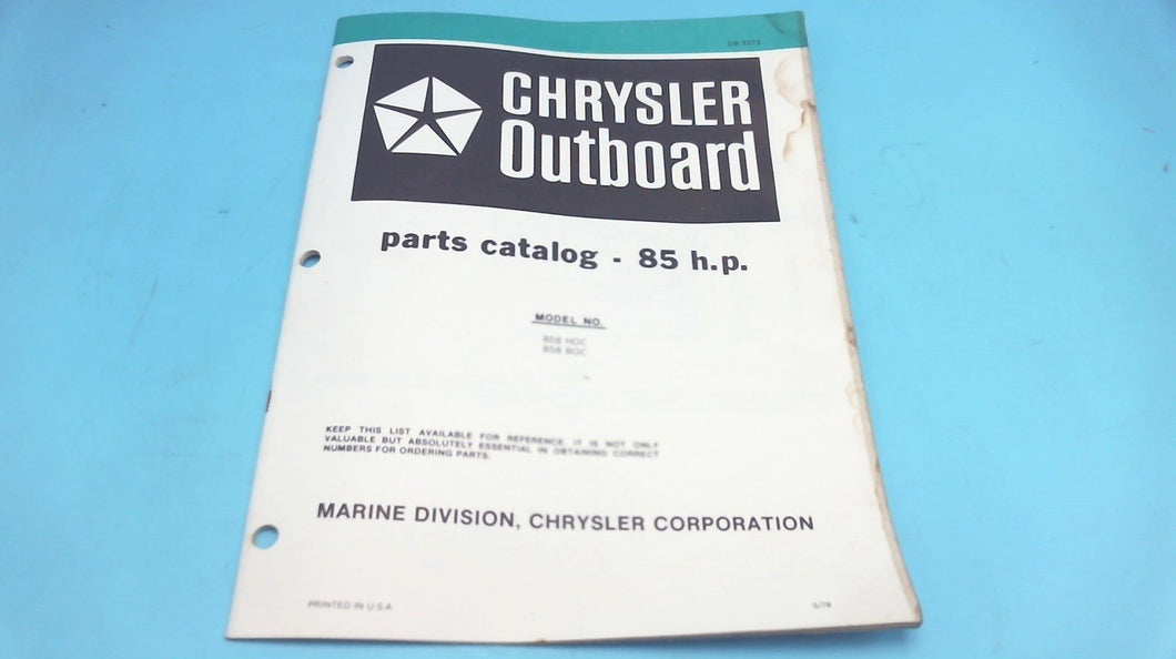 1979 Chrysler Outboard 85 H.P. 858 HOC 858 BOC Parts Catalog - Used