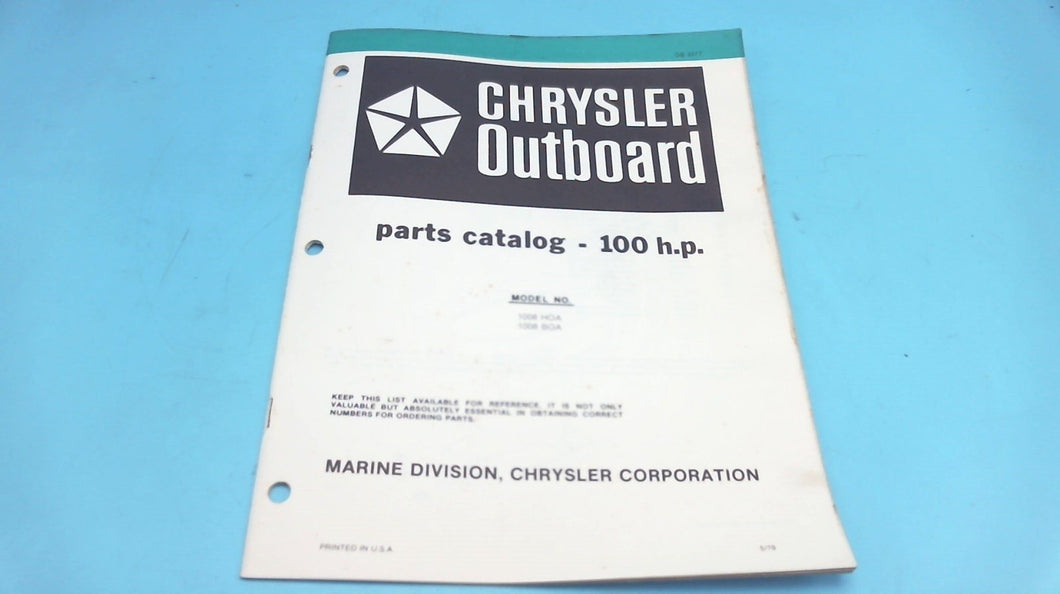 1979 Chrysler Outboard 100 H.P. 1008 HOA 1008 BOA Parts Catalog - Used