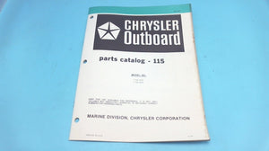 1979 Chrysler 115 H.P. Outboard 1158 HOD 1158 BOD Parts Catalog - Used