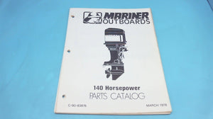 1978 Mariner Outboards 90-83876 140 HP Parts Catalog - Used