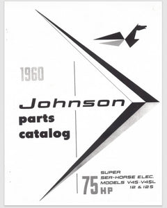 1960 Johnson 75 HP V4S-12 V4SL-12 V4S-12S V4SL-12 Parts Catalog