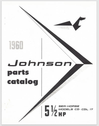 1960 Johnson 5.5 HP SeaHorse CD-17 CDL-17 Parts Catalog
