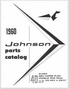 1960 Johnson 40 HP RD-22 RD-22C RD-22CC RDL-22 RDL-22C RDL-22CC Parts Catalog