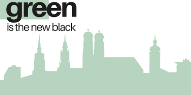 GREEN IS THE NEW BLACK - Münchner Startups für bewussteren Konsum