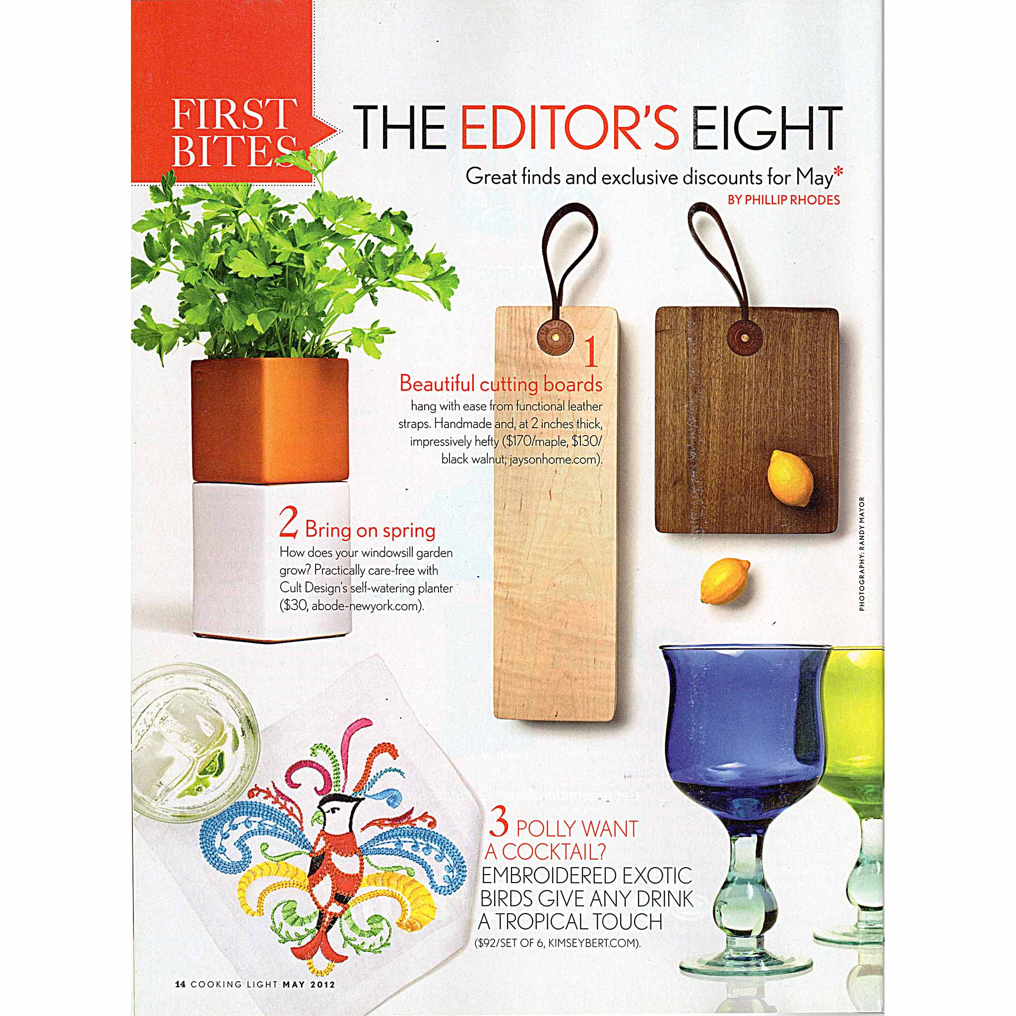 Cooking Light, First Bites – Cooking 101: The Editor's Eight by Phillips Rhodes. Photo: Randy Mayor. Cult Design's Evergreen Self-Watering Planter, May 2012.