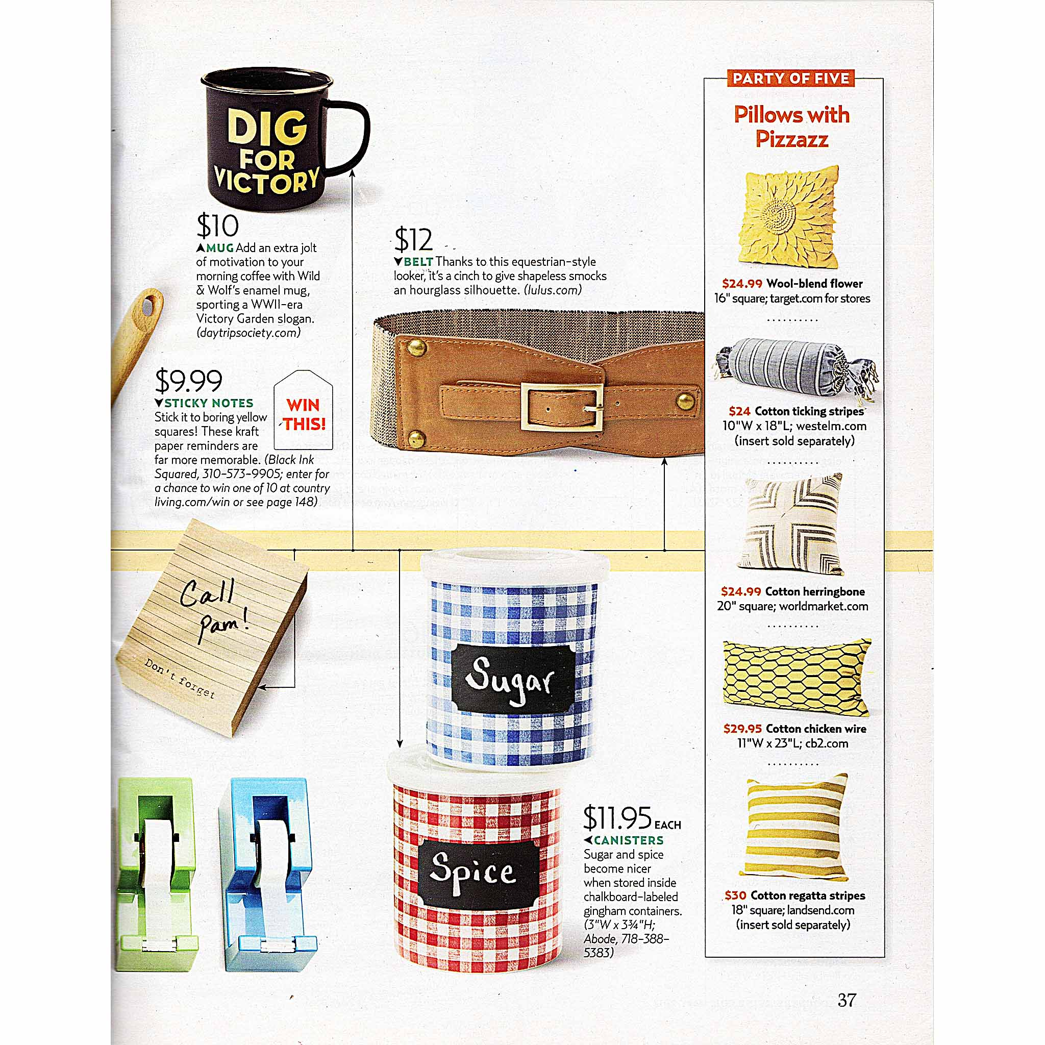 May 2012, Country Living Magazine. 50 Finds Under $50 The price of entry for this shopping roundup? A jaw-droppingly low $2.50.