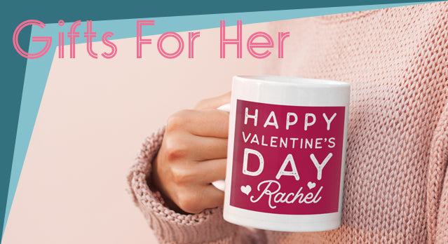 Personalised Valentine's day gifts for her