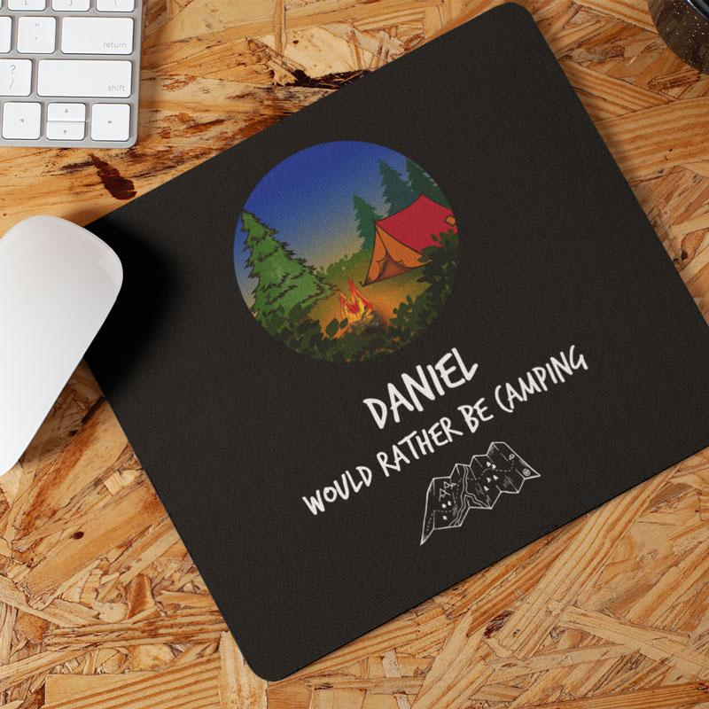 Personalised Rather Be Camping Mousemat Name Mousemat Always Personal