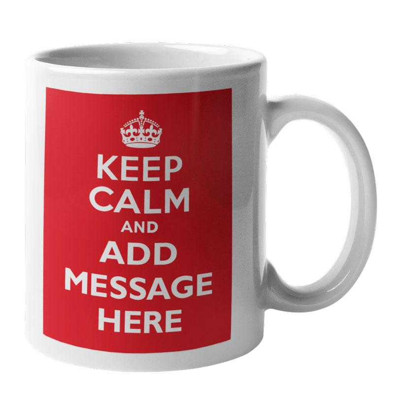 "A personalised mug with the ""keep calm and carry on"" design"