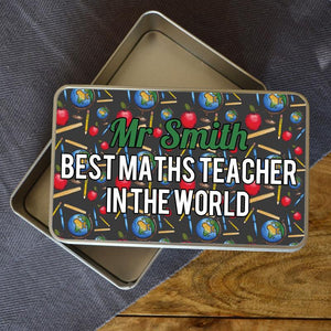 "A personalised colourful metal tin with the message ""Mr Smith, best maths teacher in the world"" in bold lettering printed on it."