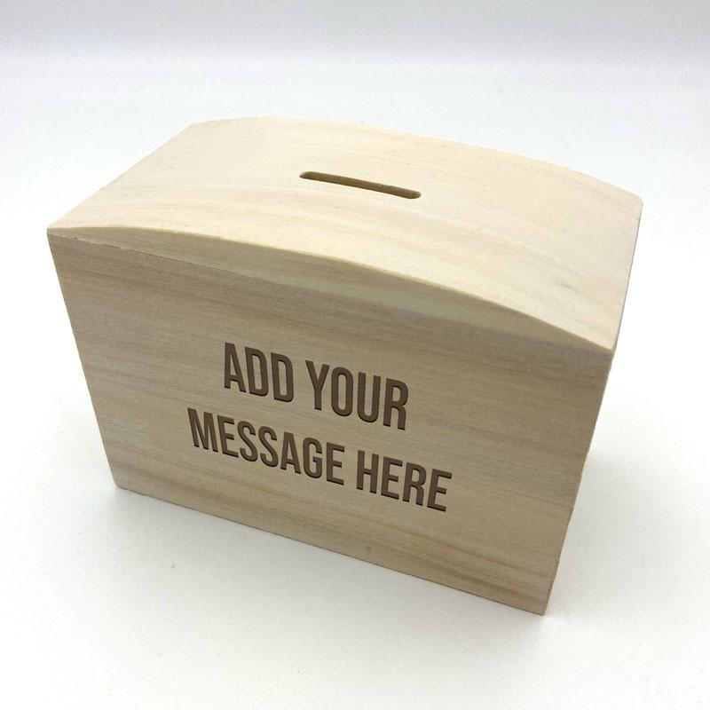 Personalised Wooden Money Box Any Message Engraved