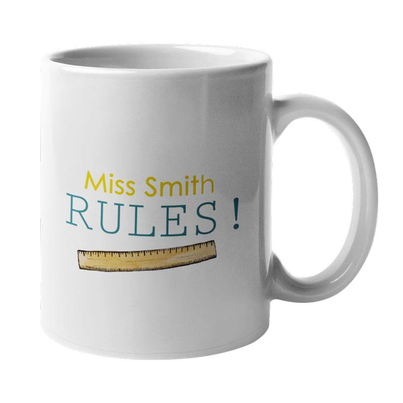 "A personalised ""my teacher rules"" white mug"