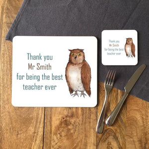 "A place mat with a personalised design including an illustration of an owl and a message reading ""thank you mr smith for being the best teacher ever"""