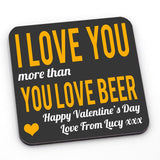 A personalised funny valentines day coaster with a grey background and yellow and white custom lettering