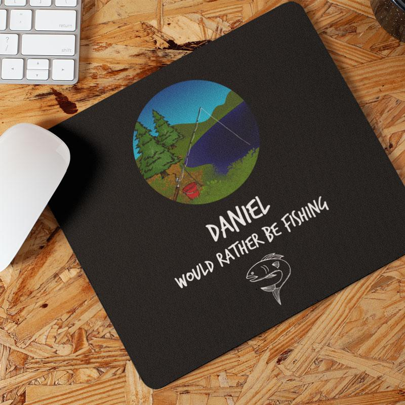 Personalised Would Rather Be Fishing Mouse Mat Mousemat Always Personal
