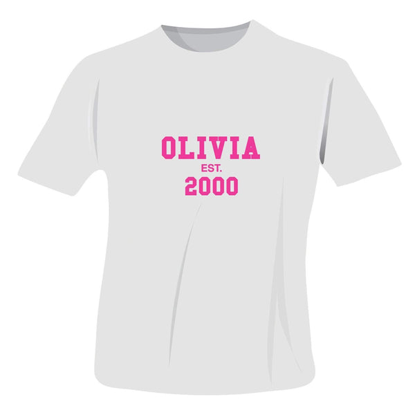 Personalised Established PinkText Tshirt 14-15 years