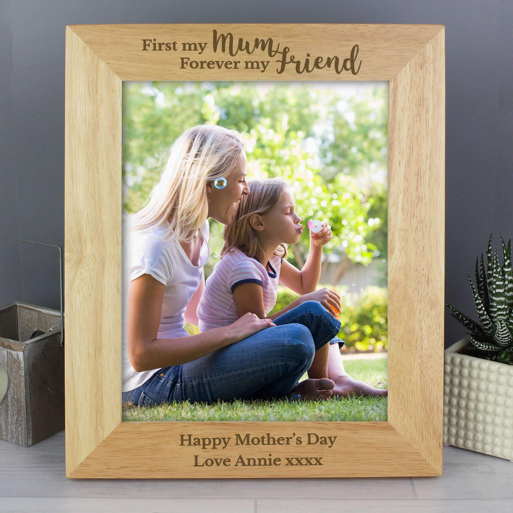 Personalised 'First My Mum, Forever My Friend' 8x10 Wooden Photo Frame Memento