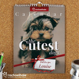 Personalised Rachael Hale 'The Cutest Dogs' A4 Wall Calendar