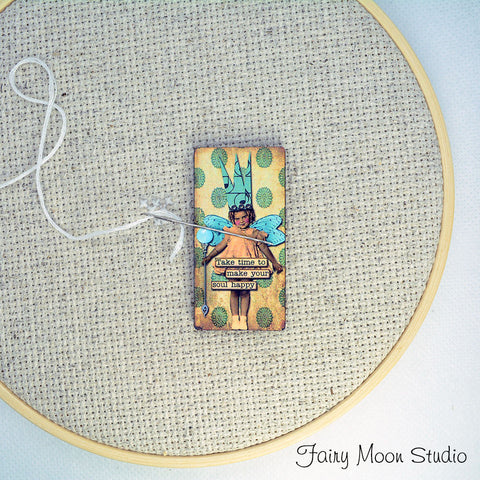 "Fairy Child ""Take Time To Make Your Soul Happy"" Needle Minder"
