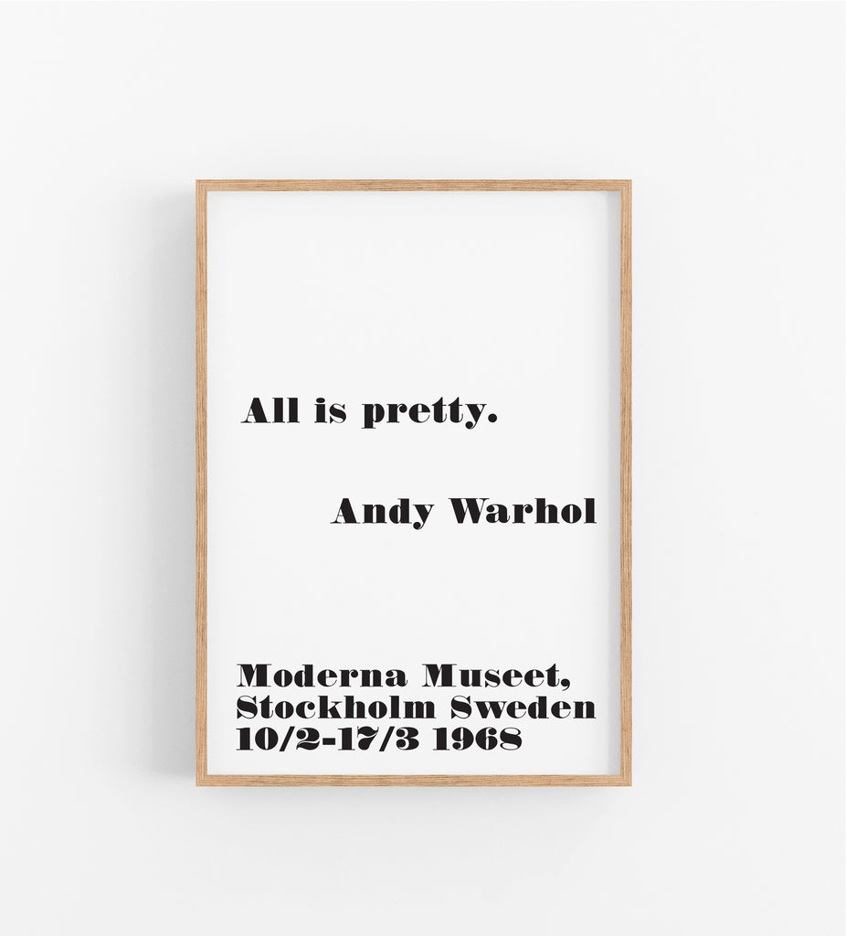 ALL IS PRETTY - AND WARHOL