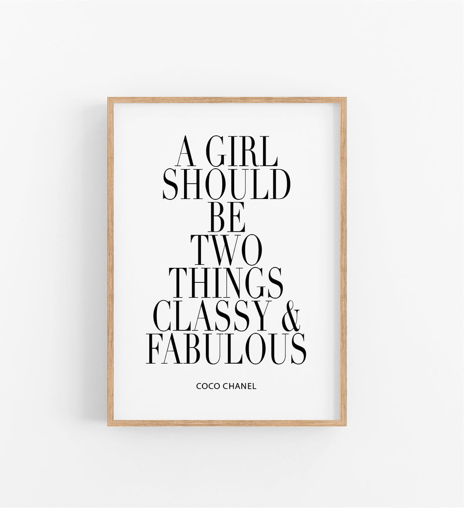 A GIRL SHOULD BE TWO THINGS...