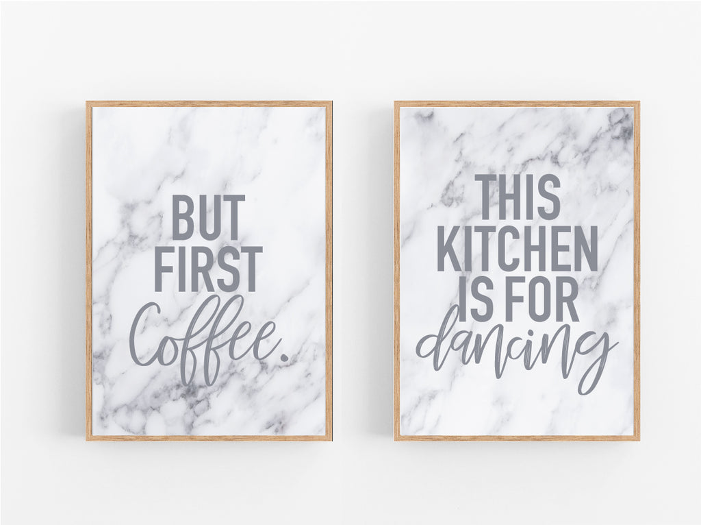 BUT FIRST COFFEE, THIS KITCHEN IS FOR DANCING MARBLE SET