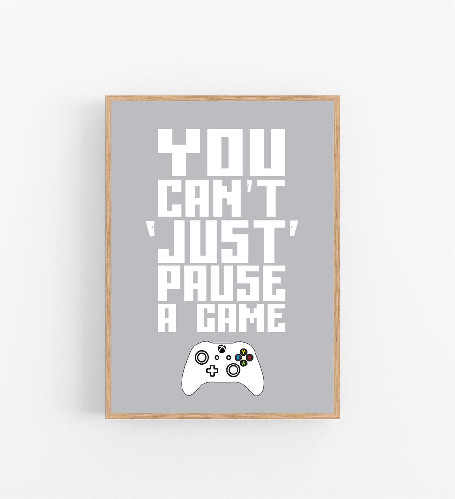 YOU CAN'T JUST PAUSE A GAME