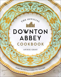 COMMON GROUND OFFICIAL DOWNTON ABBEY COOKBOOK