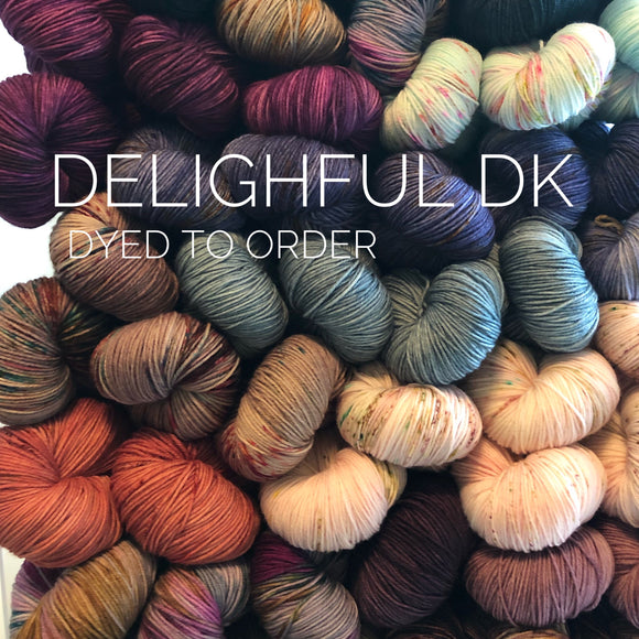 Dyed To Order: Delightful DK (Allow 3-4 weeks)