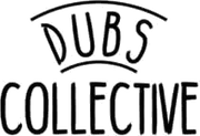 Dubs Collective
