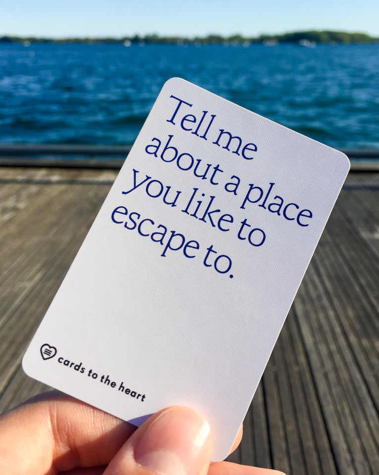 Tell me about a place you like to escape to.