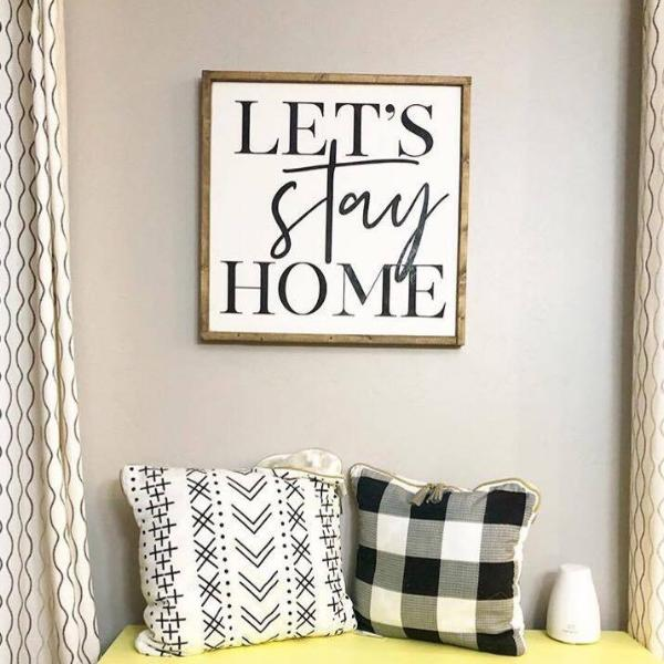 Let's Stay Home- 20inch- 3D Wood sign