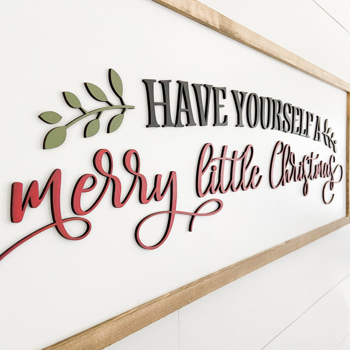 Have yourself a merry little Christmas 13x35