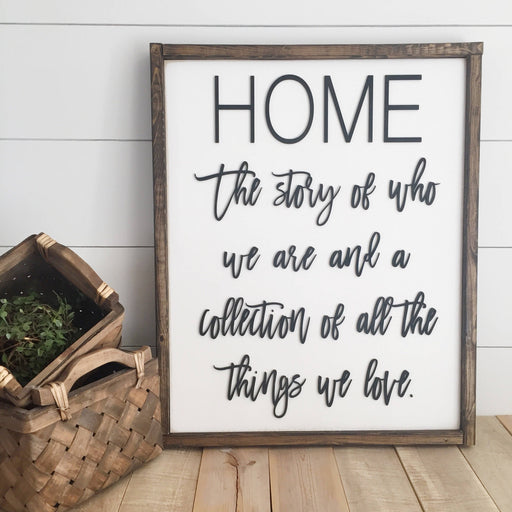 Home: The story of who we are... 16x20""