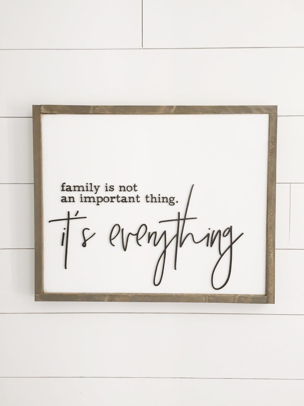 Family isnt an important thing, its everything - 3D wood sign- family- Custom sign- home decor wall art
