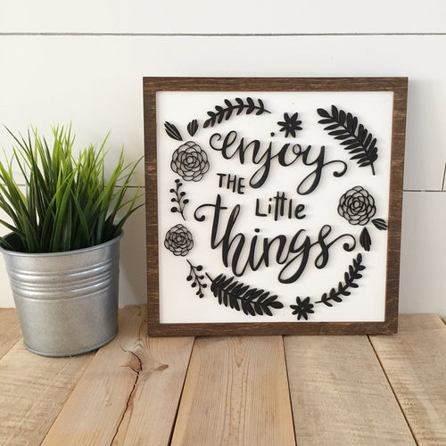 Enjoy the Little Things 10x10 - 3D wood sign- famiy sign- livingroom wall art- front entry way decor- home decor wall art