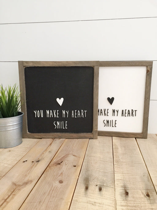 You make my heart smile- 3D wood sign