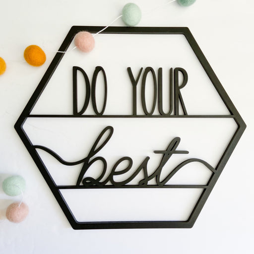 "Do your best- Signs of Hope 12"" hexagons"