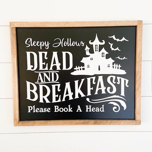 Dead and Breakfast-Halloween Sign-17x21""