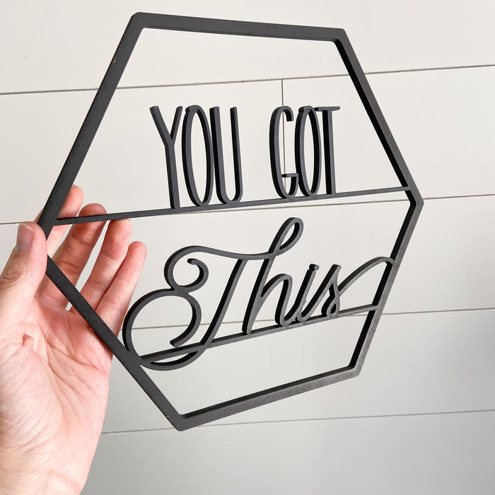 "You Got This- Signs of Hope 12"" hexagons"