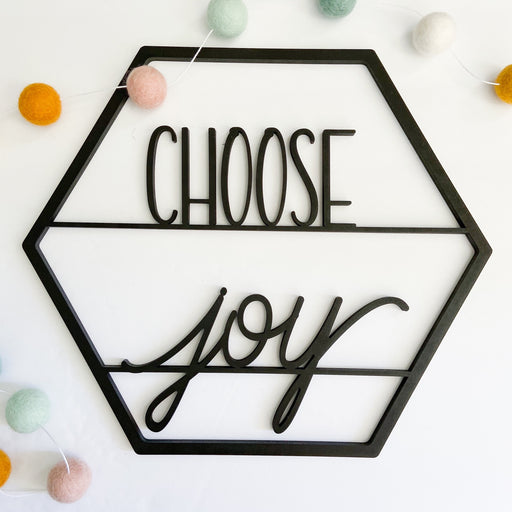 "Choose Joy- Signs of Hope 12"" Hexagons"